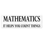 Mathematics Helps You Count Things Sticker (Bumper