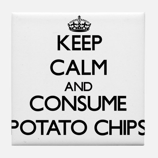 Keep calm and consume Potato Chips Tile Coaster