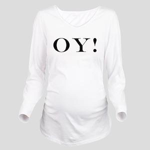 Oy Long Sleeve Maternity T-Shirt