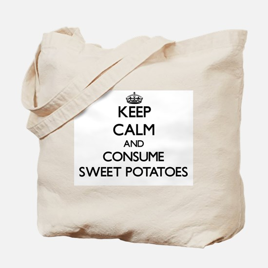Keep calm and consume Sweet Potatoes Tote Bag
