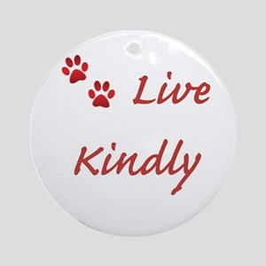 Live Kindly Ornament (Round)