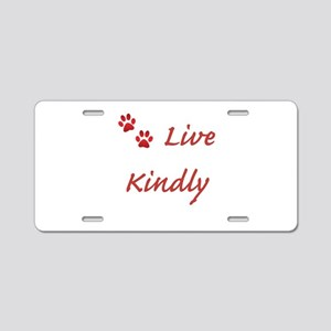 Live Kindly Aluminum License Plate