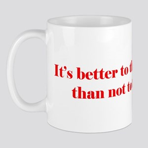 It's Better to Think Differen Mug
