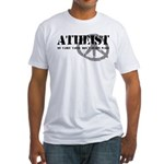 Atheism Doesn't Start Wars Fitted T-Shirt