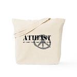 Atheism Doesn't Start Wars Tote Bag