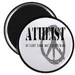 Atheism Doesn't Start Wars Magnet