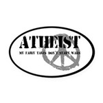 Atheism Doesn't Start Wars Oval Car Magnet