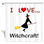I Love Witchcraft Shower Curtain