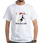 I Love Witchcraft White T-Shirt