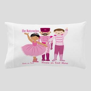 Personalize Pink Nutcracker Pillow Case