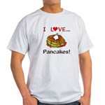 I Love Pancakes Light T-Shirt