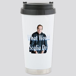 What Would Scalia Do Stainless Steel Travel Mug