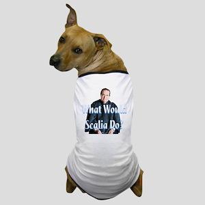 What Would Scalia Do Dog T-Shirt