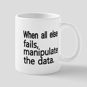 When all else fails, manipulate the data Mugs