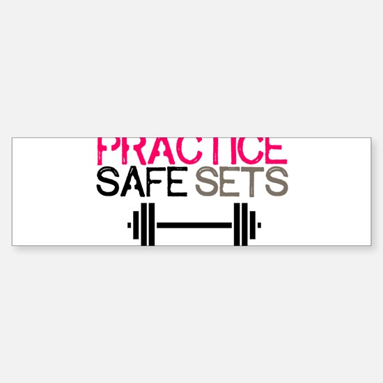 Practice Safe Sets Bumper Bumper Bumper Sticker