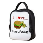 I Love Fast Food Neoprene Lunch Bag