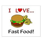 I Love Fast Food Small Poster