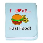 I Love Fast Food baby blanket