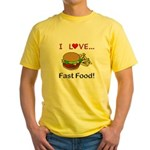 I Love Fast Food Yellow T-Shirt