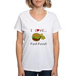 I Love Fast Food Women's V-Neck T-Shirt