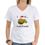 I Love Fast Food Women's V-Neck T-Shirt