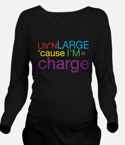 Livn Large cause Im in Charge Long Sleeve Maternit