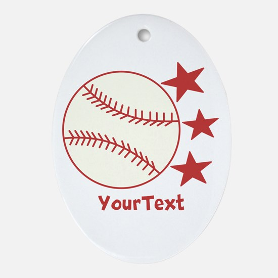 CUSTOMIZE Baseball Ornament (Oval)