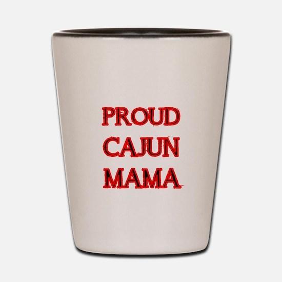 PROUD CAJUN MAMA 2 Shot Glass