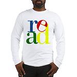 Read - Inspirational Education Long Sleeve T-Shirt