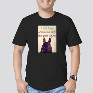 Live Like Someone Left The Gate Open T-Shirt