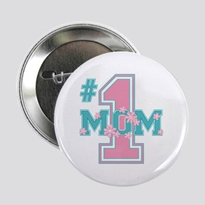 #1 Mom Pink Button