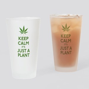 Keep Calm Its Just A Plant Drinking Glass