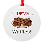 I Love Waffles Round Ornament