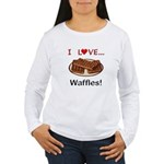 I Love Waffles Women's Long Sleeve T-Shirt