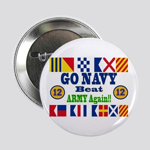 "Go Navy! 12 Straight!! 2.25"" Button"