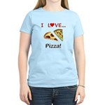 I Love Pizza Women's Light T-Shirt