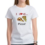 I Love Pizza Women's T-Shirt