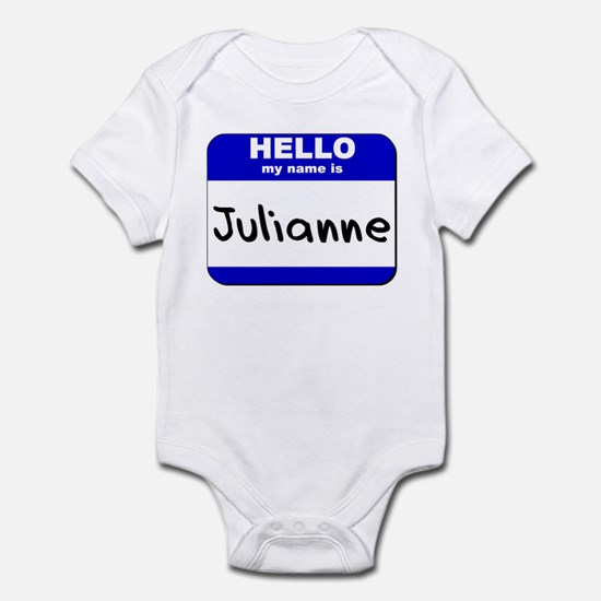 hello my name is julianne  Infant Bodysuit
