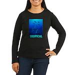 Tropical Fish Women's Long Sleeve Dark T-Shirt