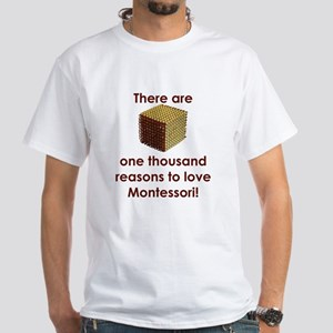 ThousandReasonsLoveMontessori T-Shirt