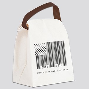 Don't Vote Everything Is Fine Canvas Lunch Bag