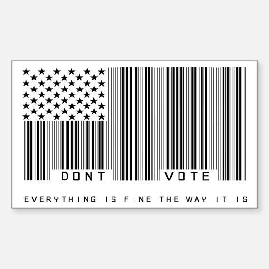 Don't Vote Everything Is Fine Sticker (Rectangle)