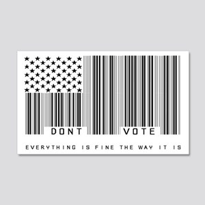 Don't Vote Everything Is Fine 20x12 Wall Decal