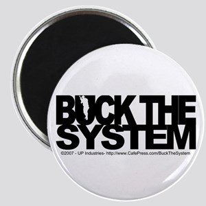 Buck The System Magnet