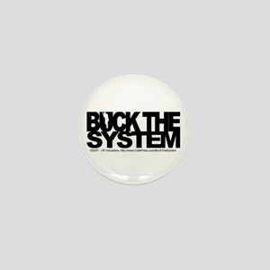 Buck The System Mini Button