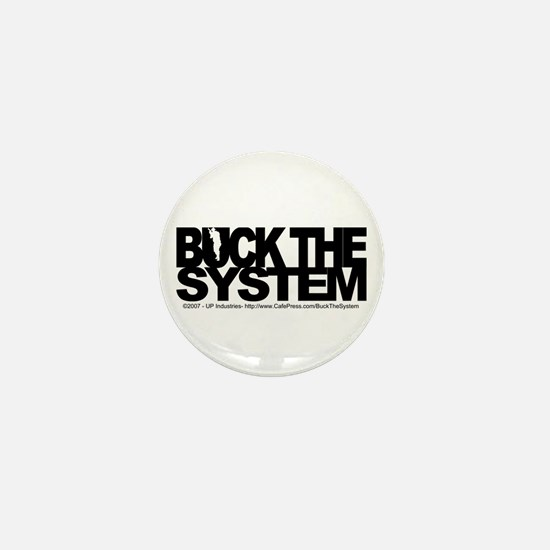 Buck The System Mini Button