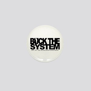 Buck The System Mini Button (10 pack)
