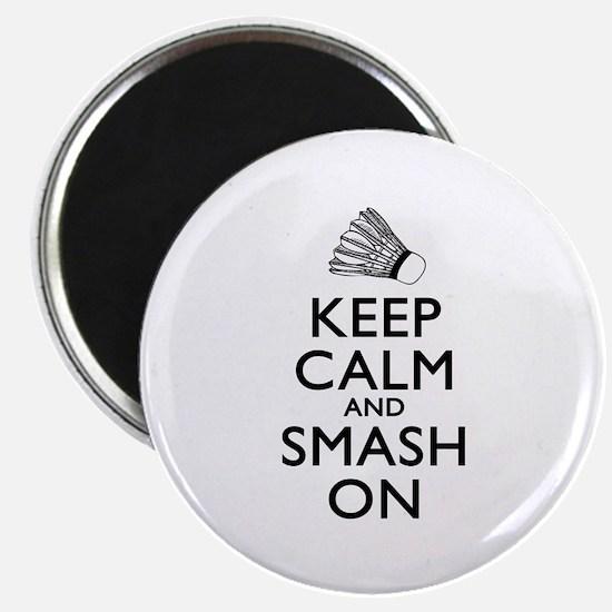 Badminton Keep Calm And Smash On Magnet