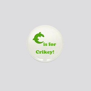 C is for Crikey! Mini Button