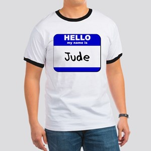 hello my name is jude Ringer T